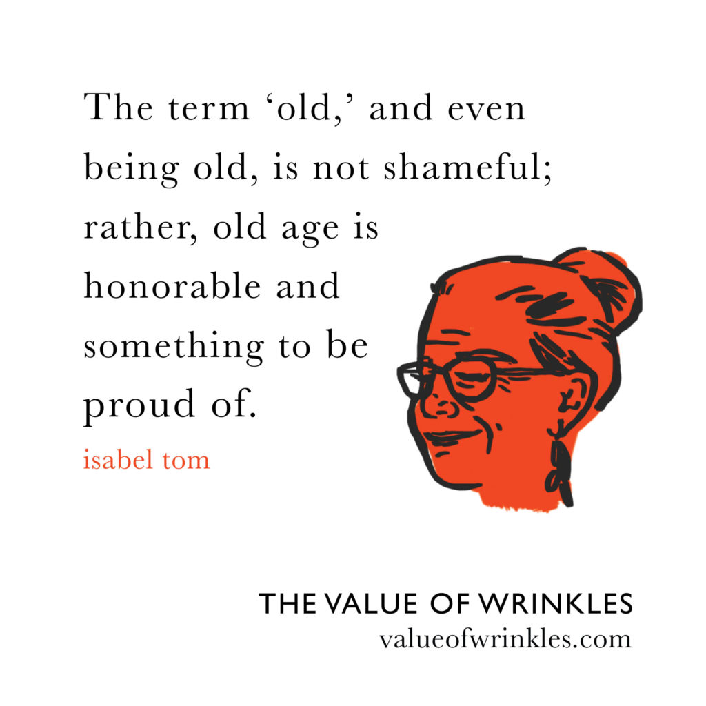 the term old and even being old