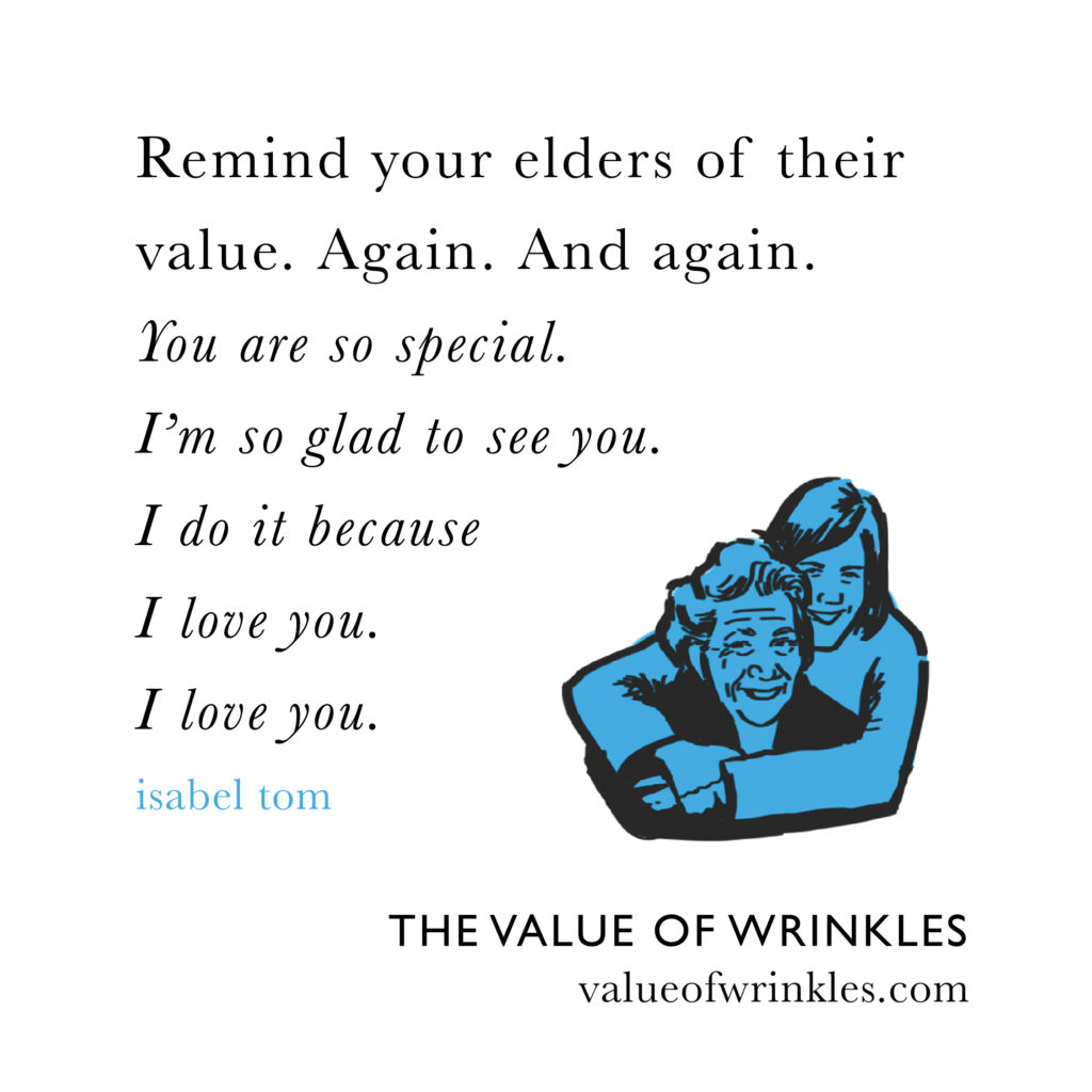 remind your elders of their value