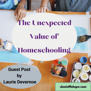 the unexpected value of homeschooling