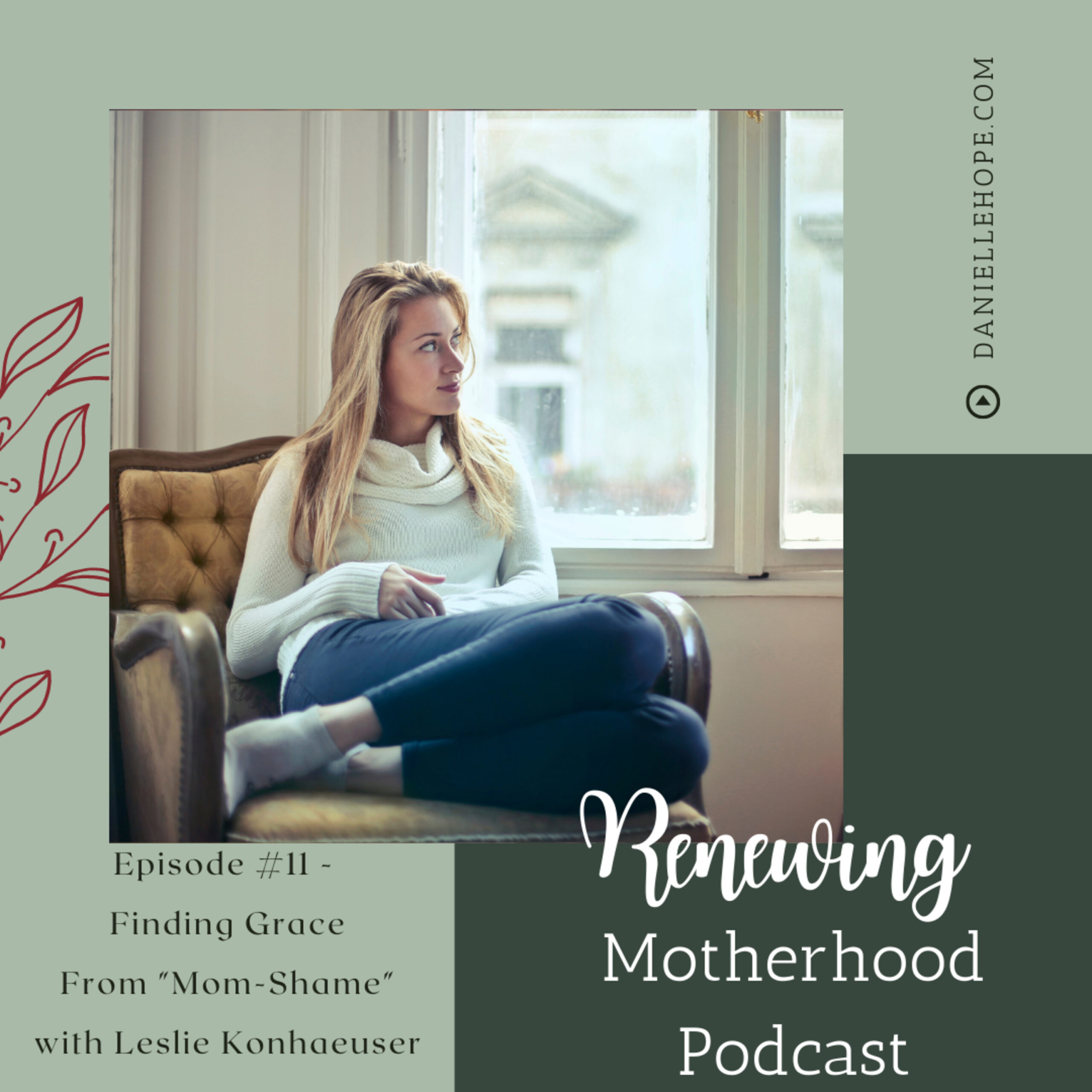"""RM#11 – Finding Grace from """"Mom-Shame"""""""
