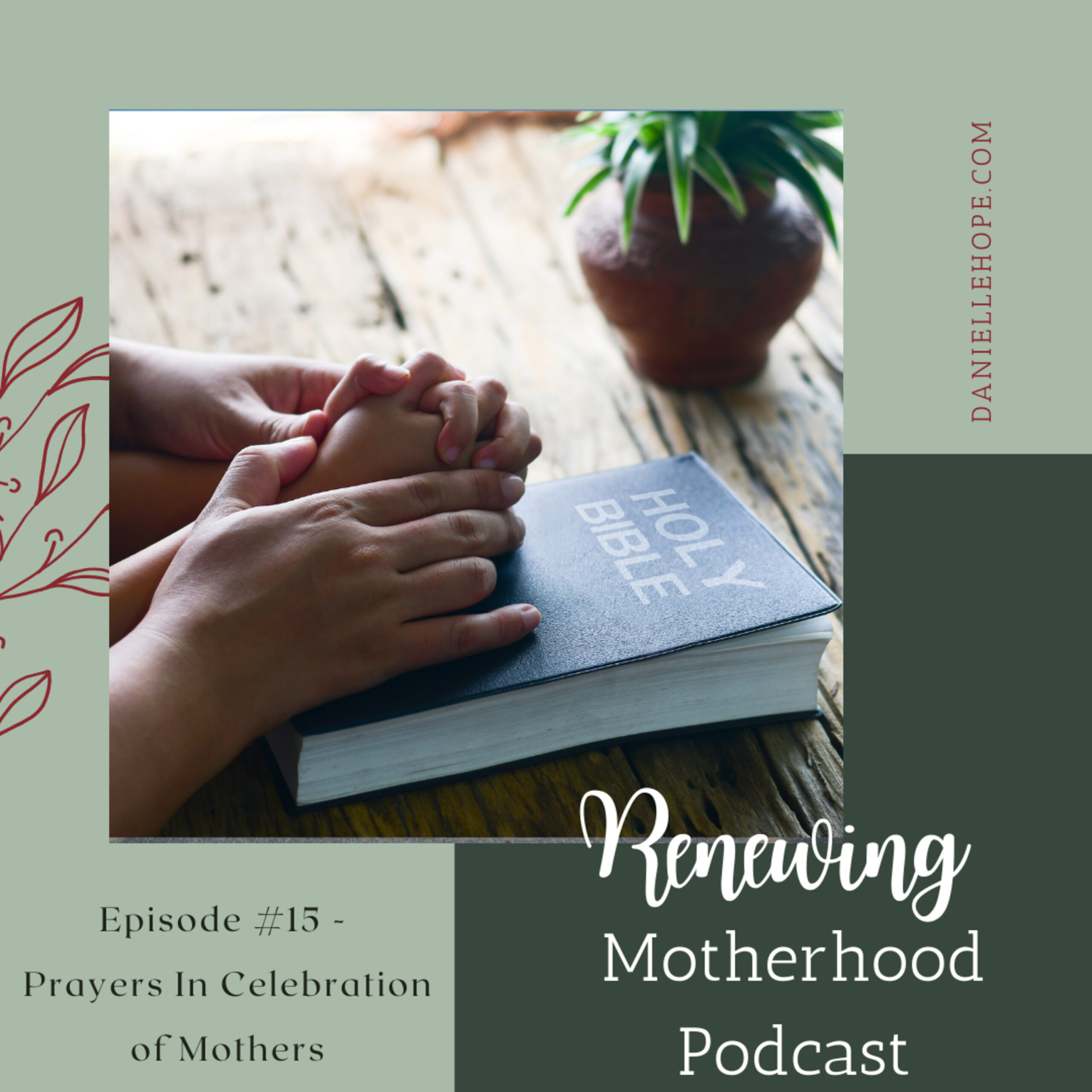 RM#15 – Prayers in Celebration of Mothers